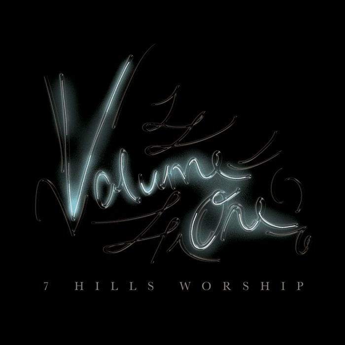 7HillsWorship_VOL1